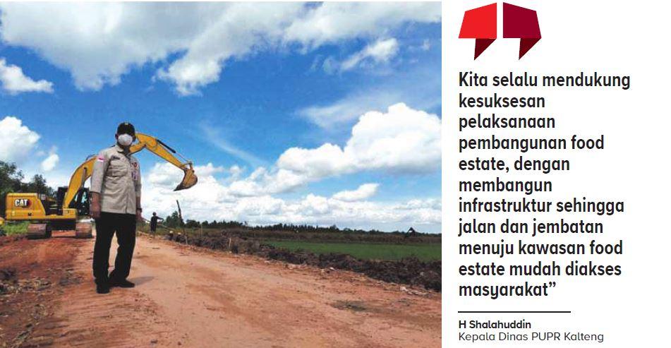 MENINJAU FOOD ESTATE : Kepala Dinas Pekerjaan Umum dan Pe-nataan Ruang (DPUPR) Provinsi Kalimantan Tengah H Shalahuddin saat meninjau pembangunan infrastruktur jalan menuju lokasi food estate, beberapa waktu lalu