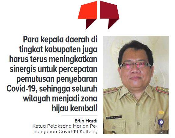 Ketua Pelak-sana Harian Penanganan Covid-19 Provinsi Kalimantan Tengah Erlin Hardi
