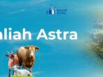 Grup Astra tahun ini kembali menyalurkan hewan kurban untuk masyarakat